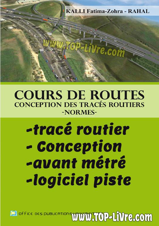 Cours de tracé routier – Conception, avant métré et logiciel piste