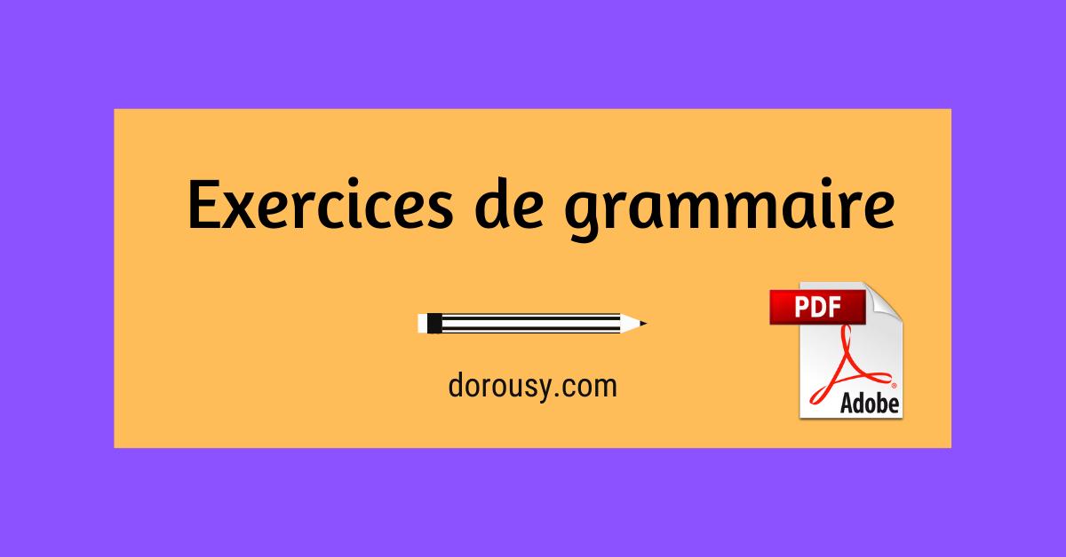 Exercices Avec correction en grammaire