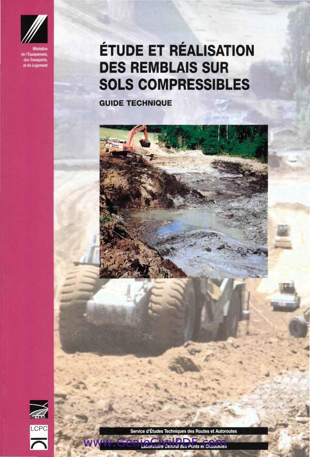 Etude et réalisation des remblais sur sols compressibles