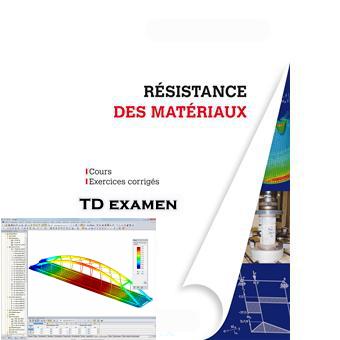 Travaux dirigés de résistance des matériaux 1